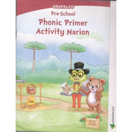 Grafalco Pre-School Phonic Primer Activity Marion (N0082)