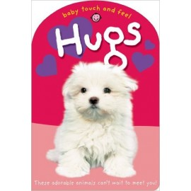 Baby Touch and Feel: Hugs (Board Book) by Priddy Books