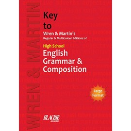 Wren & Martin Key for High School English Grammar and Composition by S Chand