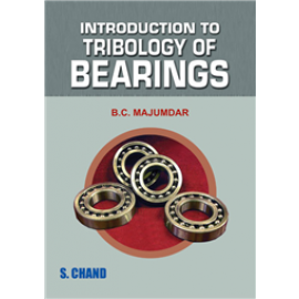 S Chand Introduction to Tribology of Bearings by BC Majumdar