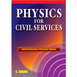 S Chand Physics for Civil Services