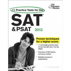 Princeton 11 Practice Tests For The SAT And PSAT (2013 Edition)