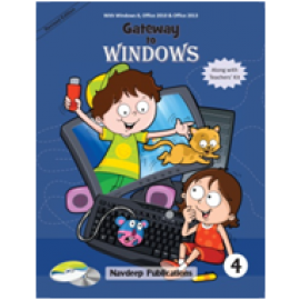 Navdeep Gateway to Windows Textbook for Class 4