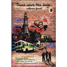 Those were the days by Subhasis Ghosal