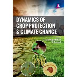 Stedura Press Dynamics of Crop Protection and Climate Change by C Chattopadhyay and D Prasad