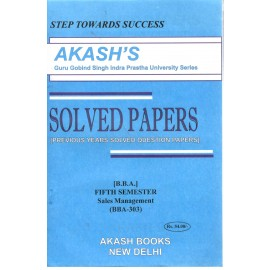 Akash Sales Management Previous Years Solved Papers 5th Semester (BBA-303)