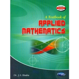 S K Kataria & Sons A Textbook of Applied Mathematics 2 by Dr. JS Bindra