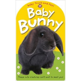 Baby Touch and Feel Baby Bunny Board Book by Priddy Books