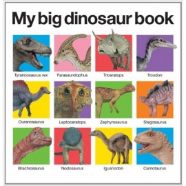 My Big Dinosaur Board Book by Priddy Books