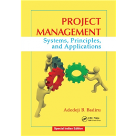 Project Management Systems, Principles and Applications by Taylor & Francis