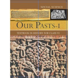 NCERT Our Pasts I Textbook of History for Class 6 (Code 654)