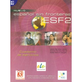 Espanol Sin Fronteras 2 Workbook of Spanish by SGEL