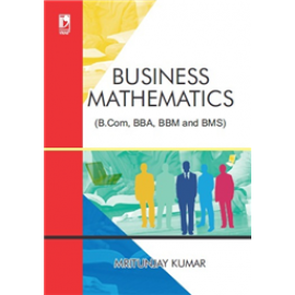 Vikas Business Mathematics for B.Com, BBA, BBM and BMS