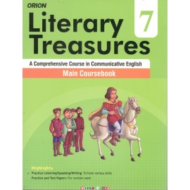 Orion Literary Treasures Main Coursebook of English for Class 7 by Deepa Wadhwa