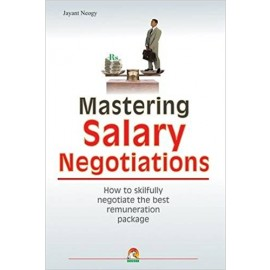 Mastering Salary Negotiations- How to Skilfully Negotiate the Best Remuneration Package