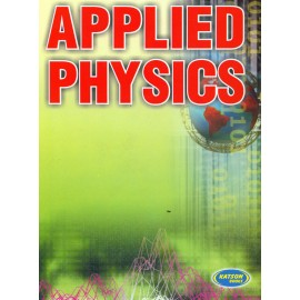 SK Kataria & Sons Applied Physics 2 by Manpreet Singh,Manoj Singh,Hitaishi Gupta