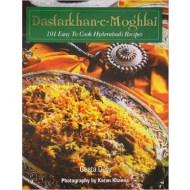 Dastarkhan-e-Moghlai - 101 Easy To Cook Hyderabaadi Recipes