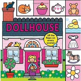 Lift-the-Flap Tab: Dollhouse Board book by Priddy Books