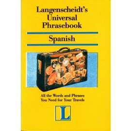 Universal Phrasebook Textbook of Spanish by Langenscheidt