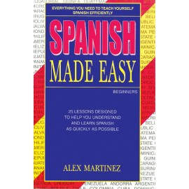 Spanish Made Easy Textbook by Alex Martinez