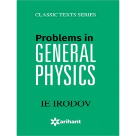 Arihant Problems in General Physics by IE Irodov (2019)