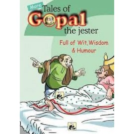 More Tales of Gopal-The Jester Full of Wit, Wisdom & Humour