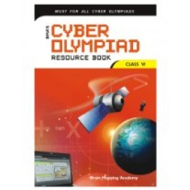 BMA's Cyber Olympiad Exams Resource Book for Class 6