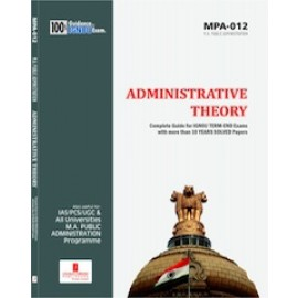 Straight Forward IGNOU M.A. Public Administration - Administrative Theory 1st Year (MPA-012)