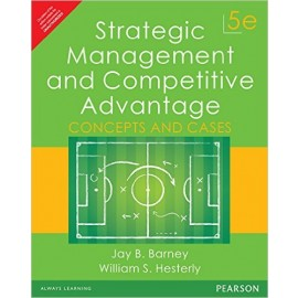 Pearson Strategic Management and Competitive Advantage by Barney