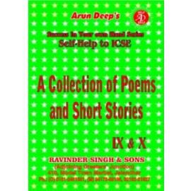 Arun Deep's Self Help To ICSE A Collection of Poems and Short Stories for Classes 9 & 10