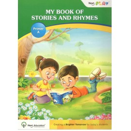 Next Education Next Play Primer A My Book of Stories and Rhymes