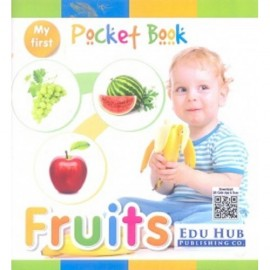 Edu Hub My First Pocket Book of Fruits