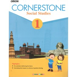 Orion Cornerstone Social Studies Textbook for Class 1 by Shradha Anand