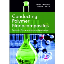 Studera Press Conducting Polymer Nanocomposites Synthesis  Characterizations and Applications by Subhash B Kondawar, Hemlata J Sharma