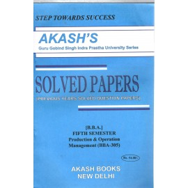 Akash Production & Operation Management Previous Years Solved Papers 5th Semester (BBA-305)