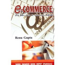 E Commerce for BBA by Renu Gupta
