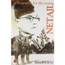Netaji, A Biography for the Young