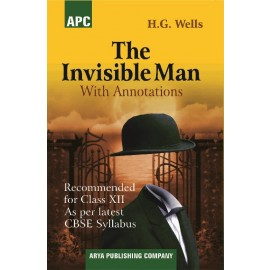 APC The Invisible Man (With Annotations) for Class 12 by HG Wells