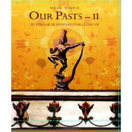 NCERT Our Pasts 2 Textbook of History for Class 7 (Code 760)