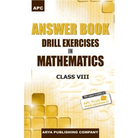 APC Answer Book Drill Exercises in Mathematics for Class 8