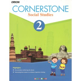 Orion Cornerstone Social Studies Textbook for Class 2 by Shradha Anand
