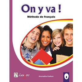 Langers On y va! Methode de Francais (Textbook + Workbook of French) Level 0 (CLE)
