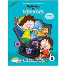 Navdeep Gateway to Windows Textbook for Class 8