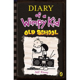 Diary of a Wimpy Kid-Old School (Book 10) by Jeff Kinney