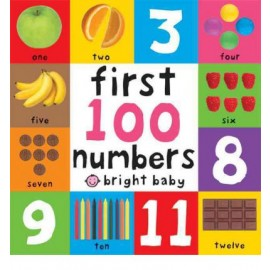 First 100 Numbers (Bright Baby) Board book by Roger Priddy
