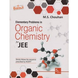 Shri Balaji Elementary Problem in Organic Chemistry For JEE by MS Chouhan