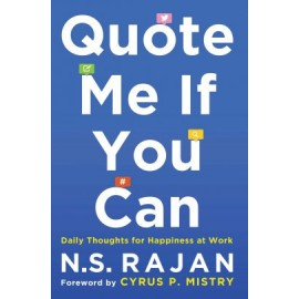Quote Me If You Can by N.S. Rajan
