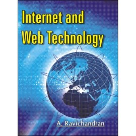 Internet and Web Technology by A. Ravichandran