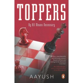 Toppers by Aayush Gupta