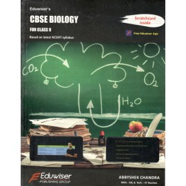 Eduwiser's CBSE Biology for Class 9 by Abbyshek Chandra